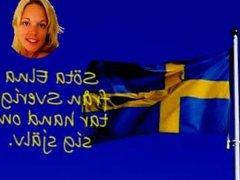 En smuk svenska tar hand om sig sjelv
