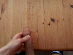my huge cum explosion on a table (21.04.15)